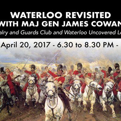 Waterloo Revisited with Major Gen. James Cowan