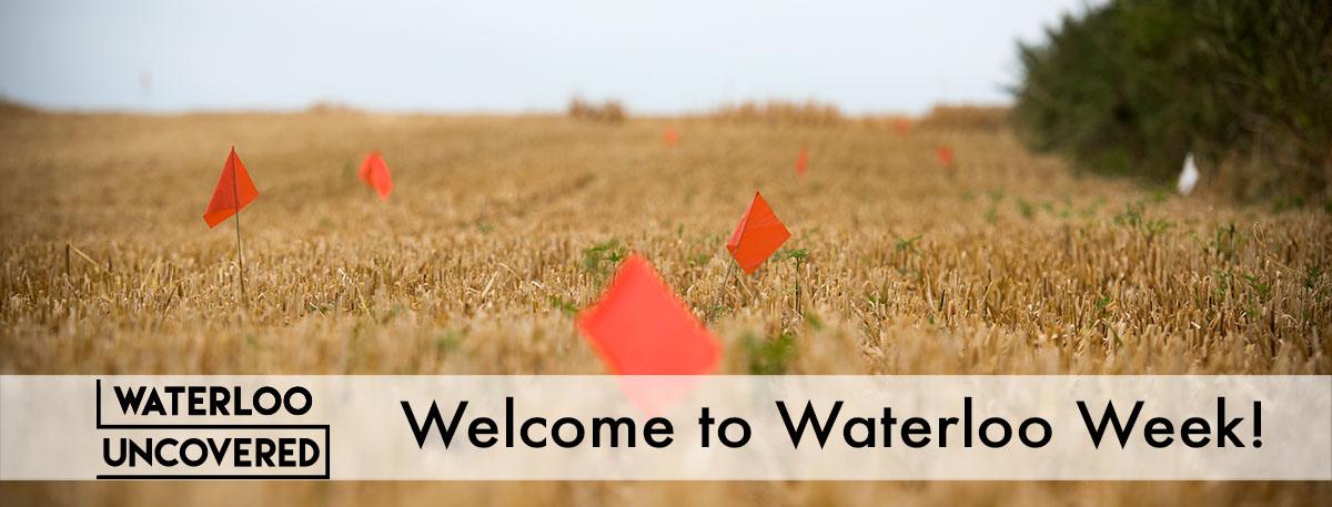 Welcome to Waterloo Week!